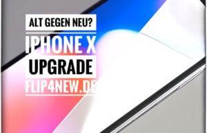 Apple iPhone X upgrade flip4new.de