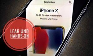 iPhone X Leak und Hands-On
